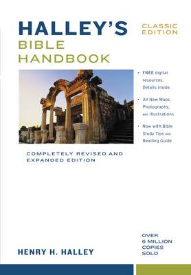 Halley's Bible Handbook, Classic Edition: Completely Revised and Expanded Edition---Over 6 Million Copies Sold (Hardback)