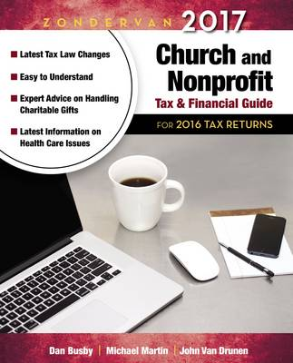Zondervan 2017 Church and Nonprofit Tax and Financial Guide: For 2016 Tax Returns (Paperback)