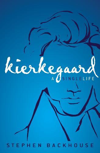 Kierkegaard: A Single Life (Paperback)