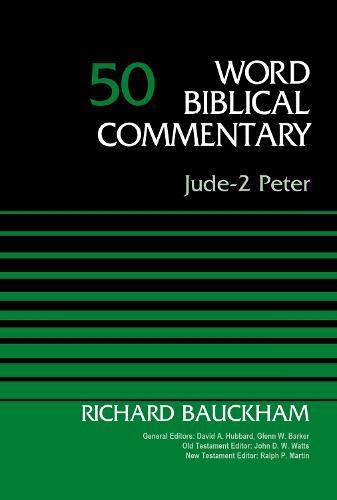 Jude-2 Peter, Volume 50 - Word Biblical Commentary (Hardback)