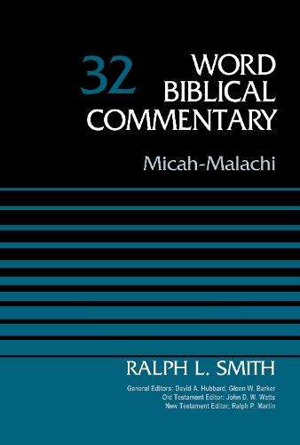 Micah-Malachi, Volume 32 - Word Biblical Commentary (Hardback)