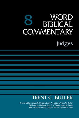 Judges, Volume 8 - Word Biblical Commentary (Hardback)
