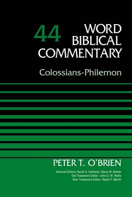 Colossians-Philemon: Volume 44 - Word Biblical Commentary (Hardback)