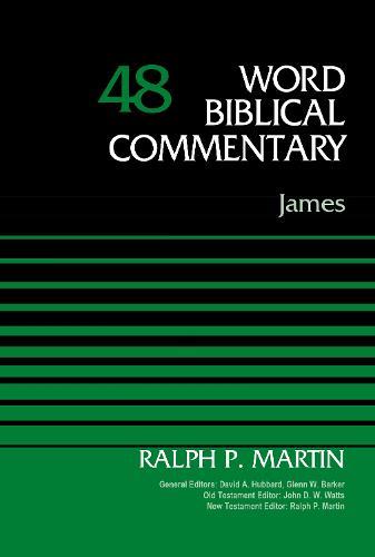 James, Volume 48 - Word Biblical Commentary (Hardback)