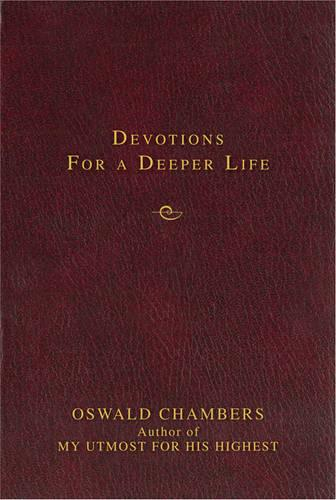Devotions for a Deeper Life - Contemporary Classic (Hardback)