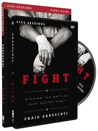 Fight Study Guide with DVD: Winning the Battles That Matter Most (Paperback)