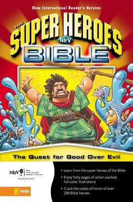 The NIrV Super Heroes: The Quest for Good Over Evil (Hardback)