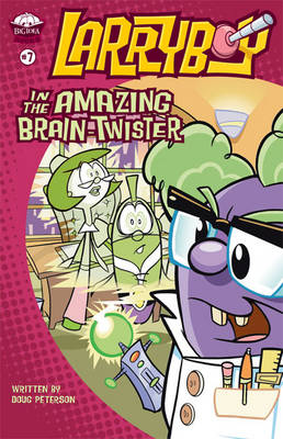 Larryboy in the Amazing Brain-twister - Big Idea Books/Larryboy No. 7 (Paperback)