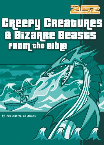 Creepy Creatures and Bizarre Beasts from the Bible - 2:52 (Paperback)