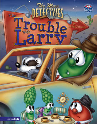 The Mess Detectives: The Trouble with Larry - Big Idea Books No. 44 (Hardback)