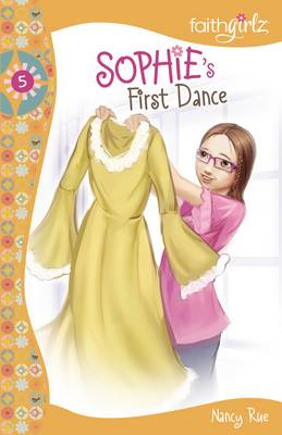 Sophie's First Dance - Faithgirlz (Paperback)