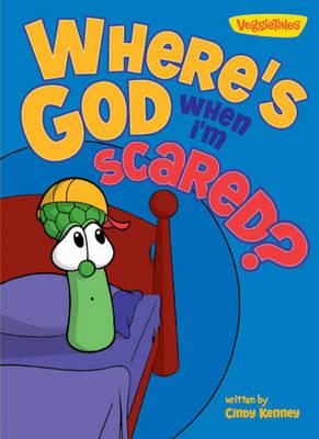Where is God When I'm Scared? - Big Idea Books No. 50 (Board book)