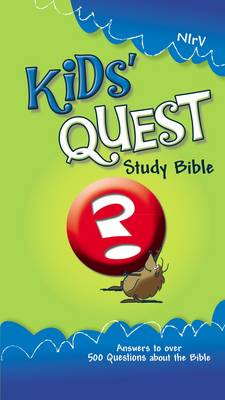 NIrV Kid's Quest Study Bible 2005: Real Questions, Real Answers (Hardback)