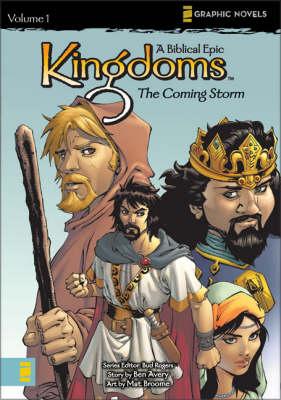 Kingdoms: Coming Storm v. 1: A Biblical Epic - Z Graphic Novels (Paperback)