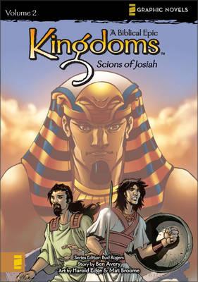 Kingdoms: Scions of Josiah v. 2: A Biblical Epic - Z Graphic Novels (Paperback)