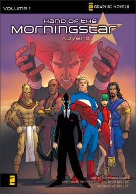 Hand of the Morning Star: Advent v. 1 - Z Graphic Novels (Paperback)