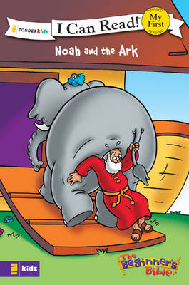 The Beginner's Bible Noah and the Ark - I Can Read! / The Beginner's Bible (Paperback)