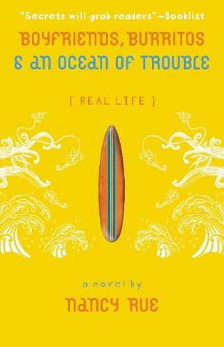 Boyfriends, Burritos and an Ocean of Trouble - Real Life 2 (Paperback)