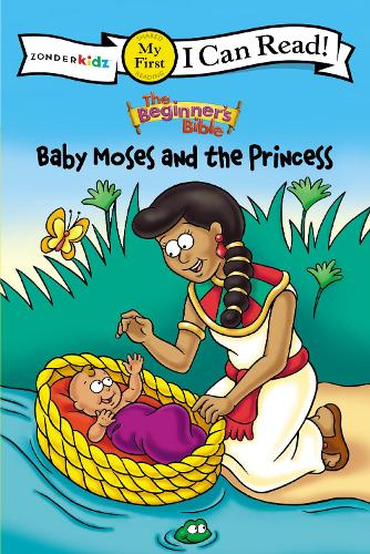 The Beginner's Bible Baby Moses and the Princess - I Can Read! / The Beginner's Bible (Paperback)
