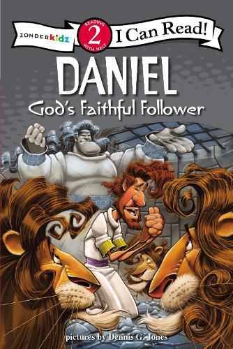 Daniel, God's Faithful Follower: Biblical Values, Level 2 - I Can Read! / Dennis Jones Series (Paperback)