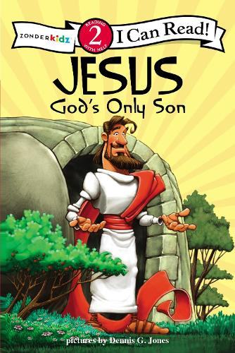 Jesus, God's Only Son: Biblical Values, Level 2 - I Can Read! / Dennis Jones Series (Paperback)