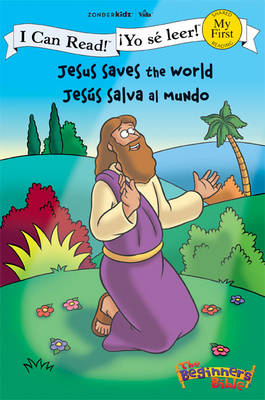 Jesus Saves the World/Jesus Salva Al Mundo - I Can Read! / The Beginner's Bible (Paperback)