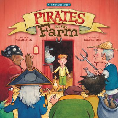 Pirates on the Farm - The Next Door Series (Hardback)
