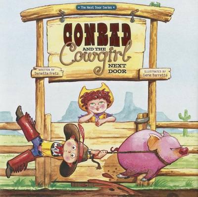 Conrad and the Cowgirl Next Door - The Next Door Series (Hardback)