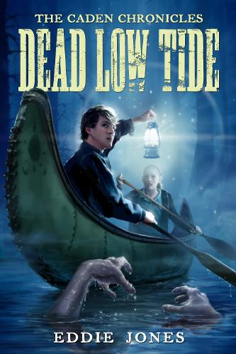Dead Low Tide - The Caden Chronicles (Paperback)