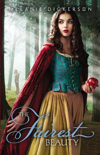 The Fairest Beauty - Fairy Tale Romance Series (Paperback)
