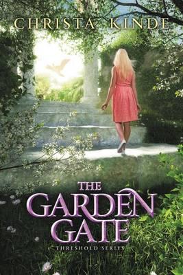 The Garden Gate - Threshold Series 4 (Hardback)