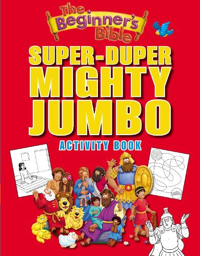 The Beginner's Bible Super-Duper, Mighty, Jumbo Activity Book - The Beginner's Bible (Paperback)