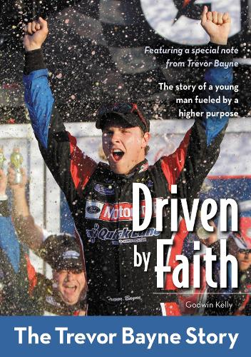 Driven by Faith: The Trevor Bayne Story - ZonderKidz Biography (Paperback)