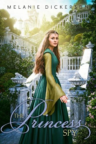 The Princess Spy - Fairy Tale Romance Series (Paperback)