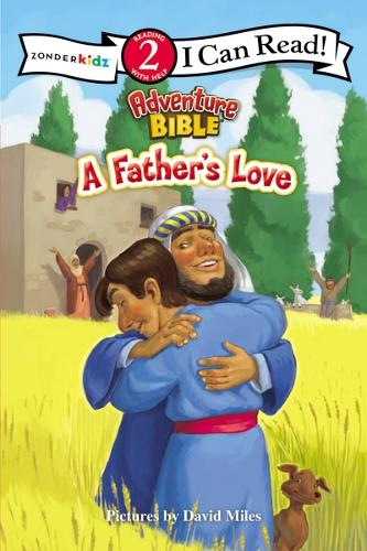 A Father's Love - I Can Read! / Adventure Bible (Paperback)