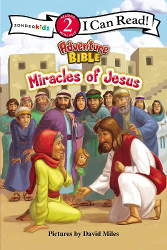 Miracles of Jesus - I Can Read! / Adventure Bible (Paperback)