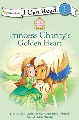 Princess Charity's Golden Heart - I Can Read! / Princess Parables (Paperback)