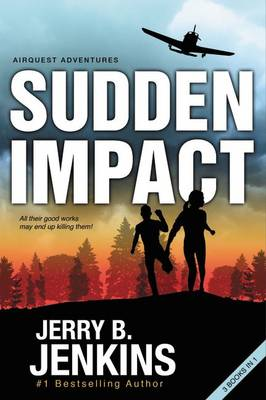 Sudden Impact: An Airquest Adventure bind-up - AirQuest Adventures (Paperback)