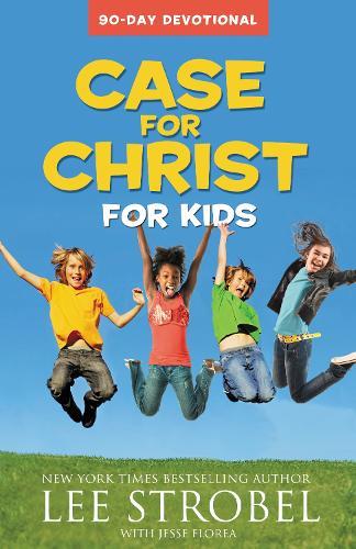 Case for Christ for Kids 90-Day Devotional (Paperback)