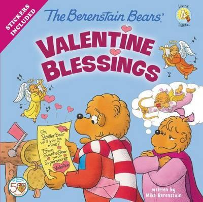 The Berenstain Bears' Valentine Blessings - Berenstain Bears/Living Lights (Paperback)