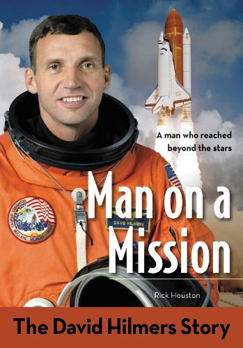 Man on a Mission: The David Hilmers Story - ZonderKidz Biography (Paperback)