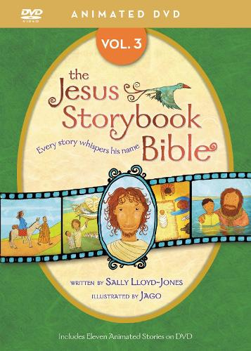 Jesus Storybook Bible Animated DVD, Vol. 3 - Jesus Storybook Bible (DVD video)