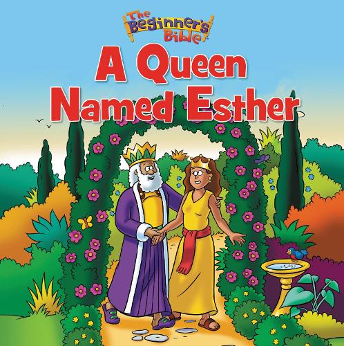 The Beginner's Bible A Queen Named Esther - The Beginner's Bible (Paperback)