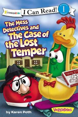 The Mess Detectives and the Case of the Lost Temper - I Can Read! / Big Idea Books / VeggieTales (Paperback)