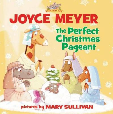 The Perfect Christmas Pageant - Everyday Zoo (Paperback)