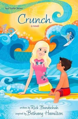 Crunch: A Novel - Faithgirlz / Soul Surfer 4 (Paperback)