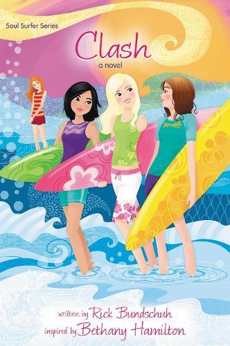 Clash: A Novel - Faithgirlz / Soul Surfer 1 (Paperback)