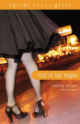 Lost in Las Vegas - Carter House Girls 5 (Paperback)