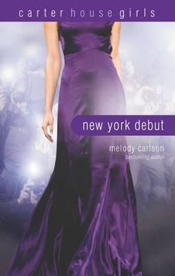 New York Debut - Carter House Girls 6 (Paperback)