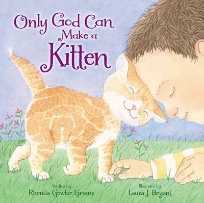 Only God Can Make a Kitten (Board book)